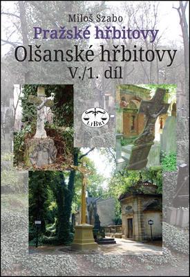 Obrázok Pražské hřbitovy Olšanské hřbitovy V. 1. díl