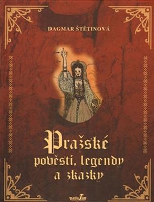 Obrázok Pražské pověsti, legendy a zkazky