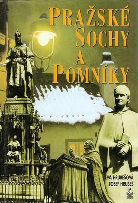 Pražské sochy a pomníky