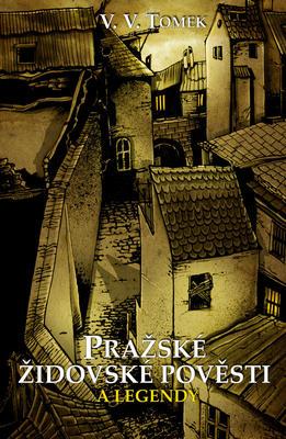 Obrázok Pražské židovské pověsti a legendy
