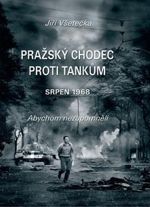 Obrázok Pražský chodec proti tankům