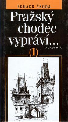 Obrázok Pražský chodec vypráví I.díl