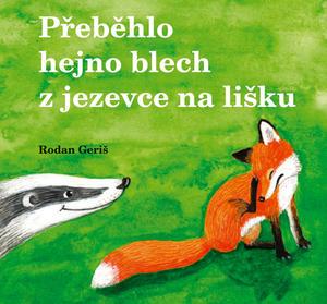 Obrázok Přeběhlo hejno blech z jezevce na lišku