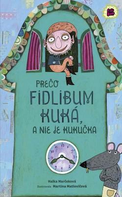 Obrázok Prečo Fidlibum kuká, a nie je kukučka