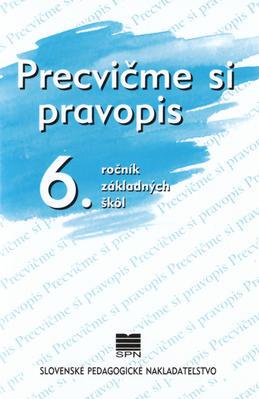 Obrázok Precvičme si pravopis 6. ročník základných škôl