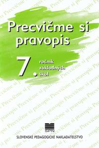 Obrázok Precvičme si pravopis 7. ročník základných škôl