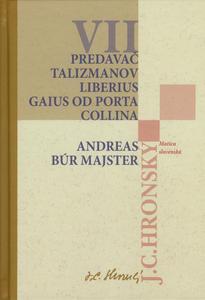 Obrázok Predavač talizmanov Liberius Gaius od Porta Collina Andreas Búr Majster
