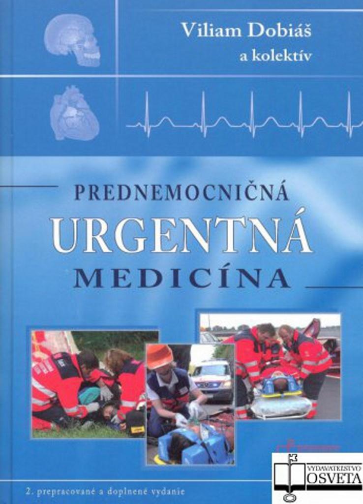 OSVETA Prednemocničná urgentná medicína - Viliam Dobiáš