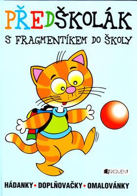 Obrázok Předškolák s Fragmentíkem do školy
