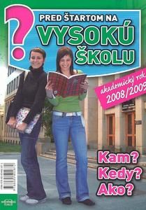 Obrázok Pred štartom na vysokú školu akademický rok 2008/2009
