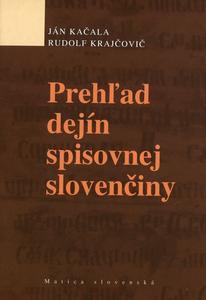 Obrázok Prehľad dejín spisovnej slovenčiny