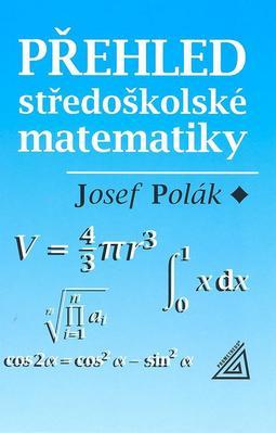 Přehled středoškolské matematiky