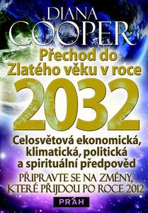 Obrázok Přechod do Zlatého věku v roce 2032