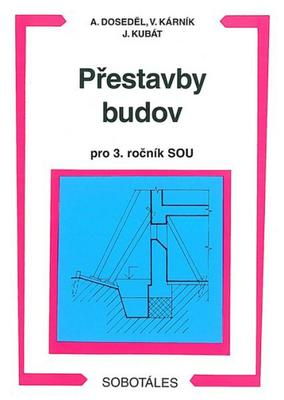 Obrázok Přestavby budov pro 3. ročník SOU