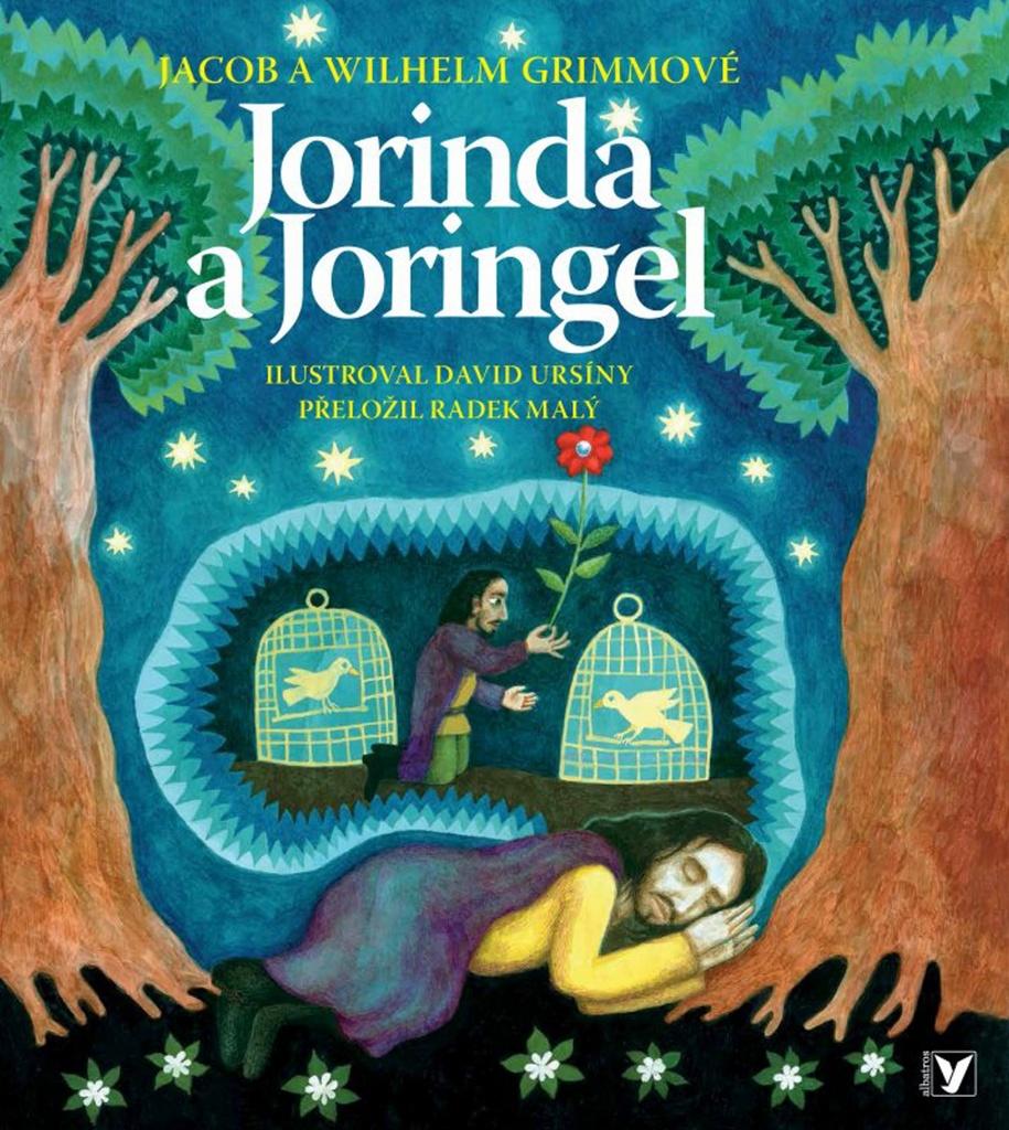 Jorinda a Joringel - Jacob Grimm, Wilhelm Grimm, Radek Malý
