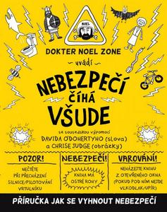 Obrázok Nebezpečí číhá všude (Doktor Noel Zone uvádí)