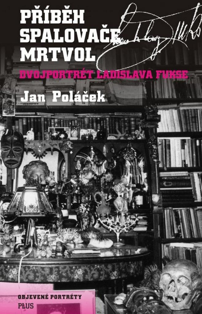 Příběh spalovače mrtvol - Jan Poláček