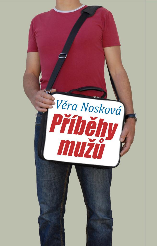 Příběhy mužů - Věra Nosková