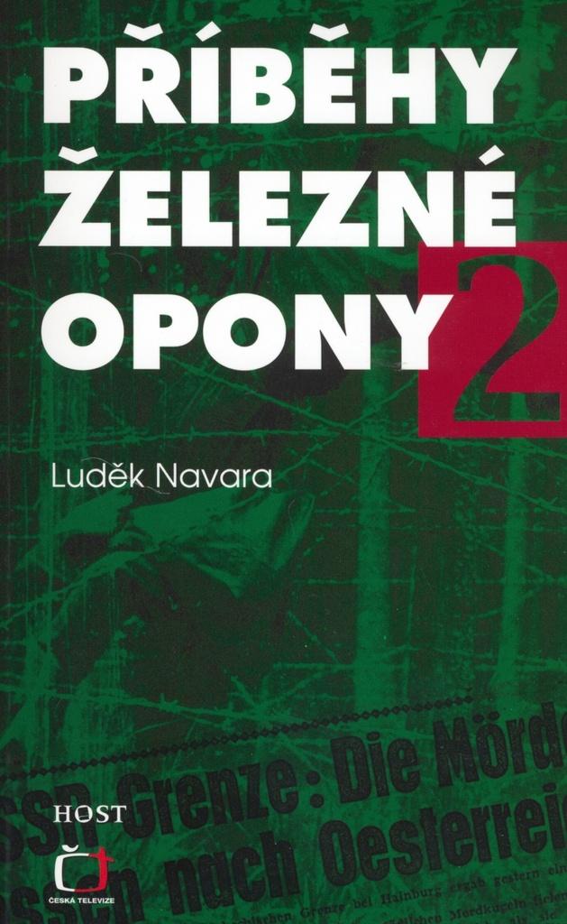 Příběhy železné opony 2 - Luděk Navara