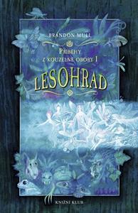 Obrázok Příběhy z kouzelné obory I Lesohrad