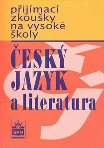 Obrázok Přijímací zkoušky na vysoké školy Český jazyk a literarura