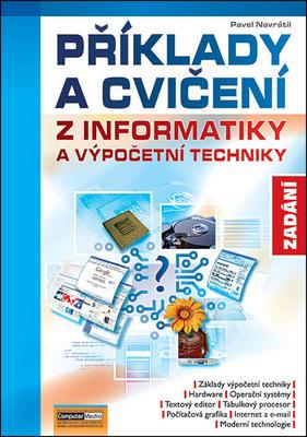 Obrázok Příklady a cvičení z informatiky a výpočetní techniky Zadání
