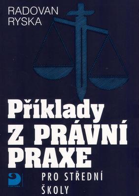 Obrázok Příklady z právní praxe pro střední školy
