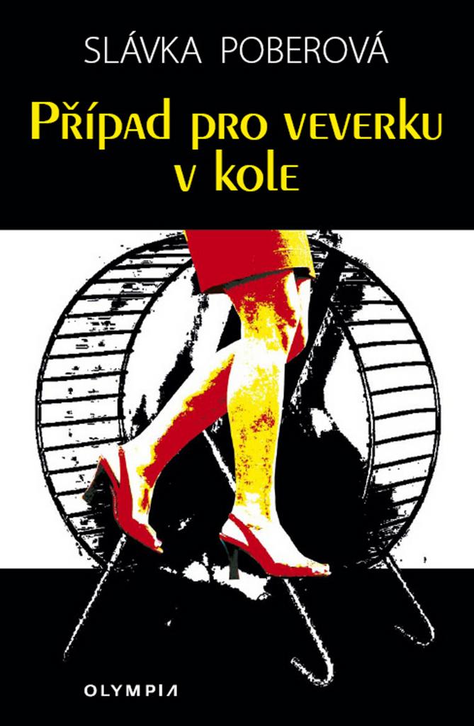 Případ pro veverku v kole - Slávka Poberová