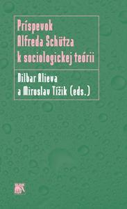 Obrázok Príspevok Alfreda Schütza k sociologickej teórii