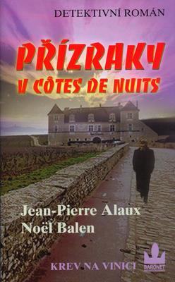Přízraky v Côtes de Nuits
