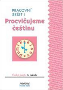 Obrázok Procvičujeme češtinu Český jazyk 3.ročník Pracovní sešit I