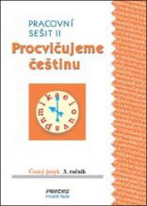 Obrázok Procvičujeme češtinu Český jazyk 3.ročník Pracovní sešit II
