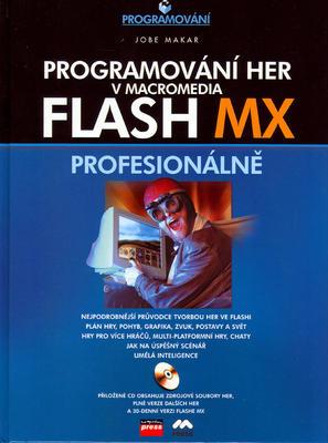 Obrázok Programování her v Macromedia Flash MX + CD