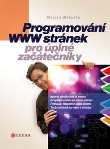 Obrázok Programování WWW stránek pro úplné začátečníky