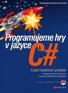Obrázok Programujeme hry v jazyce C#