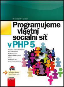 Obrázok Programujeme vlastní sociální síť v PHP 5