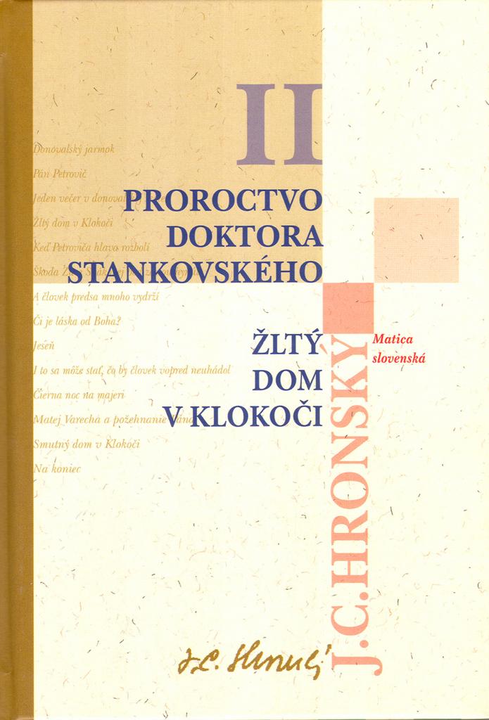 Proroctvo doktora Stankovského Žltý dom v Klokoči - Jozef Cíger Hronský