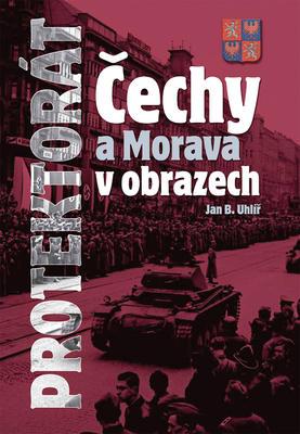 Obrázok Protektorát Čechy a Morava v obrazech