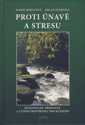 Proti únavě a stresu