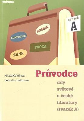 Obrázok Průvodce díly světové a české literatury
