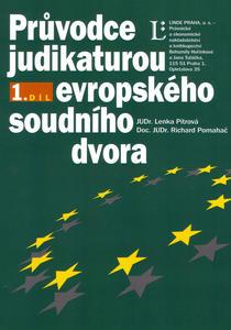 Obrázok Průvodce judikaturou Evropského soudního dvora 1.díl