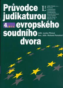 Obrázok Průvodce judikaturou Evropského soudního dvora 4.díl