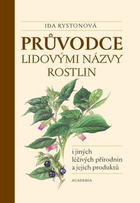 Obrázok Průvodce lidovými názvy rostlin i jiných léčivých přírodnin a jejich produktů