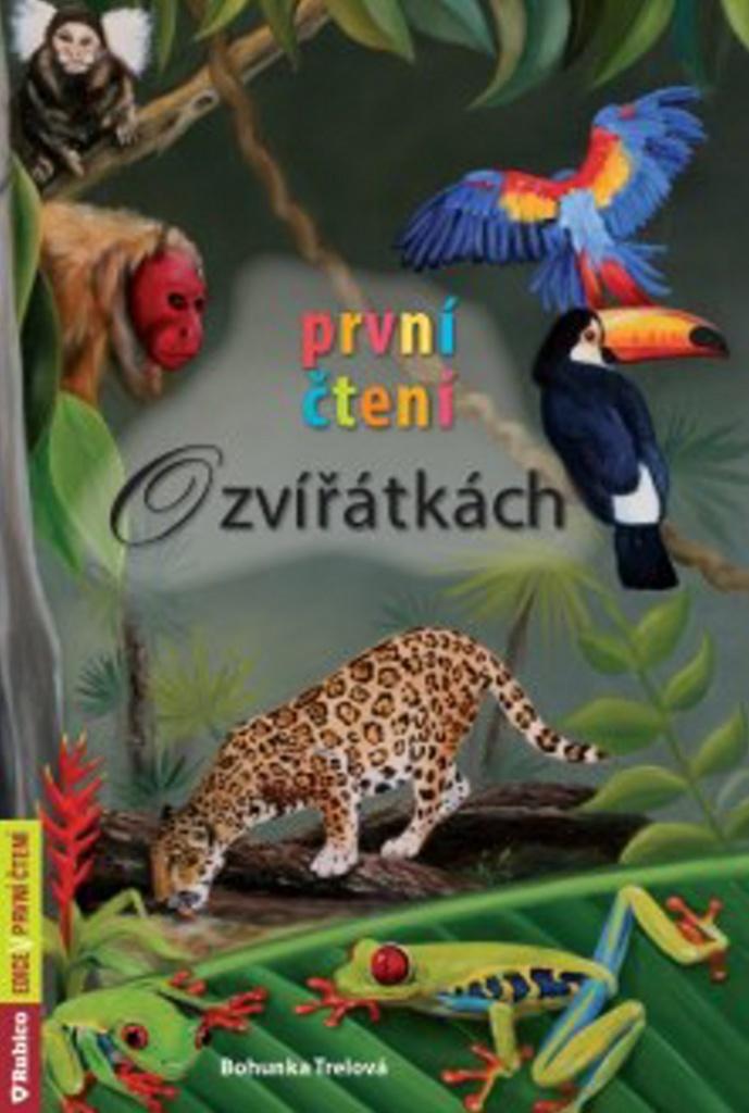 První čtení O zvířátkách - Bohunka Trelová