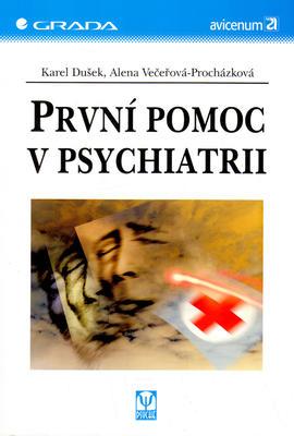 Obrázok První pomoc v psychiatrii