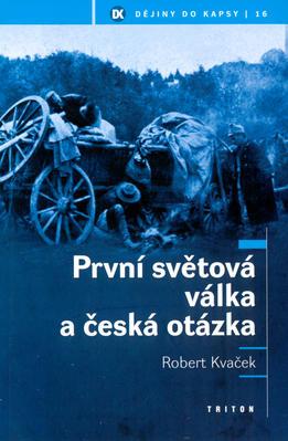 Obrázok První světová válka a česká otázka