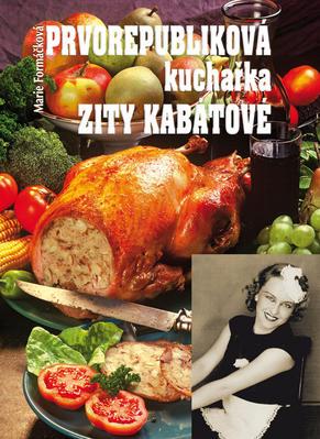Obrázok Prvorepubliková kuchařka Zity Kabátové