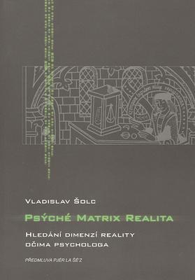 Obrázok Psýché Matrix realita