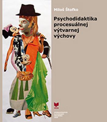 Obrázok Psychodidaktika procesuálnej výtvarnej výchovy