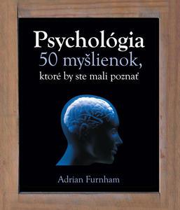 Obrázok Psychológia 50 myšlienok, ktoré by ste mali poznať
